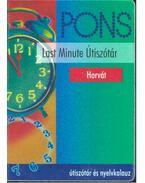 Last Minute - Horvát Útiszótár
