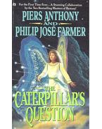 The Caterpillar's Question