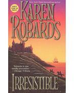 Irresistible - Robards, Karen
