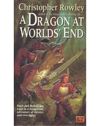 A Dragon at Worlds' End