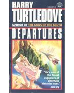 Departures - TURTLEDOVE, HARRY