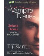 Vampire Diaries: Stefan's Diaries - Bloodlust