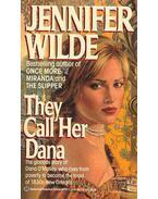 They Call Her Dana