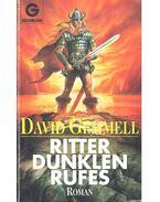 Ritter dunklen Rufes