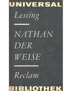 Nathan der Weise - Lessing, Gotthold Ephraim