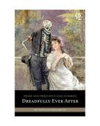 Pride and Prejudice and Zombies - Dreadfully Ever After