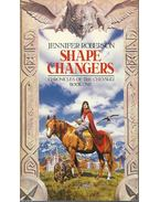 Chronicles of the Cheysuli: Book one - Shapechangers - Roberson, Jennifer