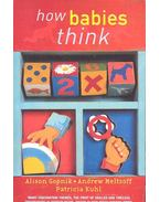 How Babies Think - The Science of Childhood