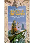 Legacy of the Sword - Roberson, Jennifer
