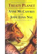 Treaty Planet - McCAFFREY, ANNE - NYE, JODY LYNN