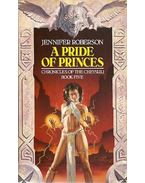 A Pride of Princes - Roberson, Jennifer