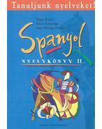 Tanuljunk nyelveket! - Spanyol Nyelvköny II.