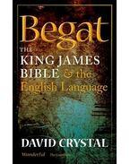 Begat - The King James Bible & The English Language