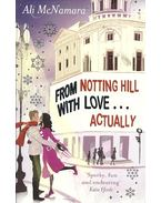 From Notting Hill with Love ... Actually