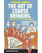 The Art of Coarse Drinking