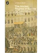 The Ancien Régime in Europe - Government and Society in the Major States 1648-1789