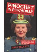 Pinochet in Piccadilly - Britain and Chile's Hidden History