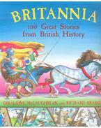BRITANNIA - 100 Great Stories from British History