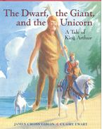 The Dwarf, the Giant and the Unicorn - A Tale of King Arthur