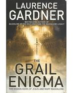 The Grail Enigma - The Hidden Heirs of Jeus and Mary Magdalene