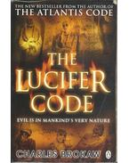 The Lucifer Code - Evil is in Mankind's Very Nature