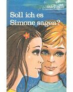Soll ich es Simone sagen?