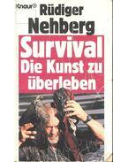 Survival, Die Kunst zu überleben