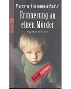 Erinnerung an einen Mörder