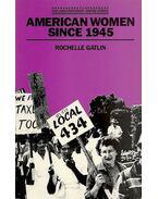 American Women Since 1945