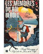 Les mémoires du roi Bérold - Récits, légendes et chroniques des Terres de la Clef