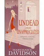 Undead and Unappreciated