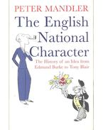 The English National Character - The History of an Idea from Edmund Burke to Tony Blair