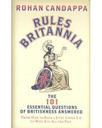 Rules Britannia - The 101 Essential Questions of Britishness Answered
