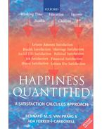Happiness Quantified - A Satisfaction Calculus Approach