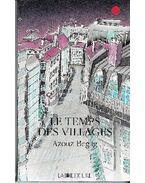 Le temps des villages