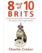 8 out of 10 Brits - Intriguing and Useless Statistics About the World's 79th Largest Nation