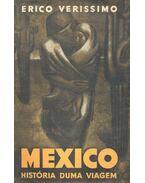 México - História duma Viagem