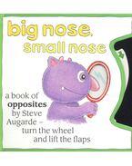 Big Nose, Small Nose
