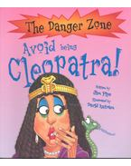 Avoid Being Cleopatra!