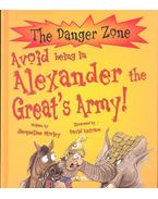 Avoid Being in Alexander the Great's Army!