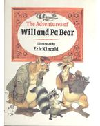 The Adventures of Will and Pa Bear
