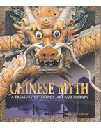 Chinese Myth - A Treasury of Legends, Art and History