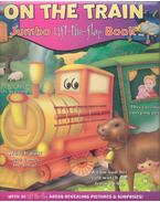 On the Train - Jumbo Lift-the-Flap Book