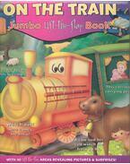 On the Train - Jumbo Lift-the-Flap Book