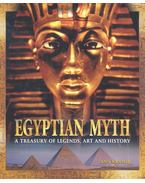Egyptian Myth - A Treasury of Legends, Art and History