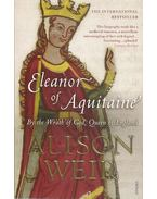 Eleanor of Aquitaine - By the Wrath of God, Queen of England