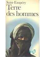 Terre des hommes - Saint-Exupéry, Antoine de