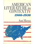 American Literature in Context vol 4: 1900-1930