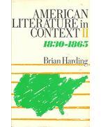 American Literature in Context - vol 2: 1830-1865