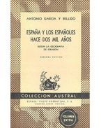 Espana y Los Espanoles Hace dos mil Anos